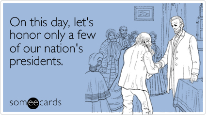 honor-presidents-day-ecard-someecards