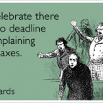 irs-tax-day-deadline-complain-celebration-tax_day-ecards-someecards