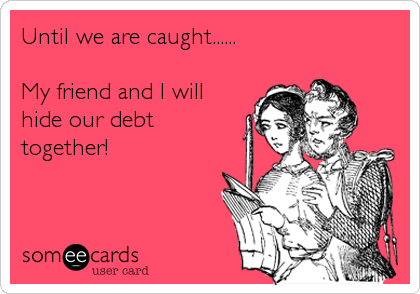 friend debt
